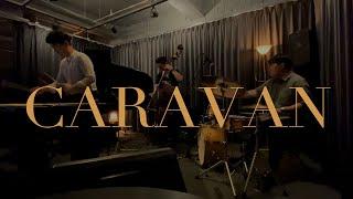 [LIVE] CARAVAN - Jazz Music Ko…