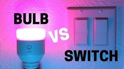 Smart Bulb vs Smart Switch: Comparing Convenience & Cost