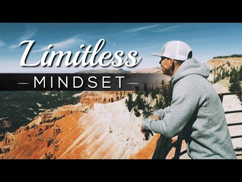 How To Achieve A Limitless Mindset & Win Big in 2017