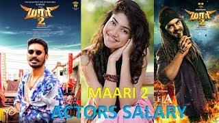 Maari2 movie actors salary & cast & crew details Dhanush saipallavi yuvanshankar raja balaji  mohan