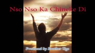 Ugo - Nso Nso Ka Chineke Di -  Best Igbo Gospel Praise