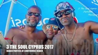 3 The Soul Cyprus 2017 Beach Party