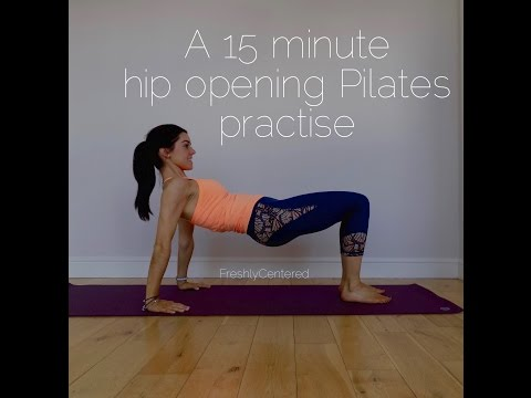 15 minute hip opening pilates workout