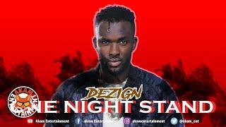 Dezign - One Night Stand - September 2018