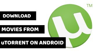 Download free HD movies with torrent on android ! (utorrent)