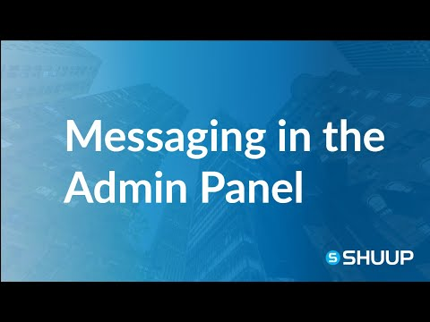 Messaging in the Admin Panel (Admins)
