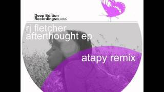 RJ Fletcher - Afterthought (Original Mix)