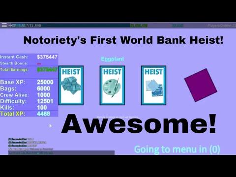 Notoriety - First World Bank Robbery w/ AwsomeCoolGuy1002