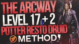 MYTHIC+ LVL 17 The Arcway +2 Chest - Resto Druid Method Chris Potter POV