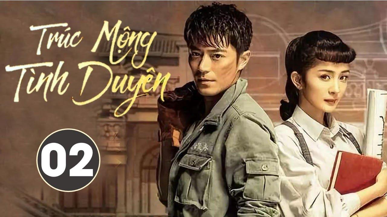 image Phim Bộ Siêu Hay 2020 | Trúc Mộng Tình Duyên - Tập 02 (THUYẾT MINH) - Dương Mịch, Hoắc Kiến Hoa