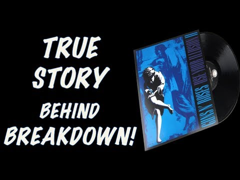 Guns N' Roses: The True Story Behind Breakdown (Use Your Illusion II) #GNR #SLASH #AXLROSE