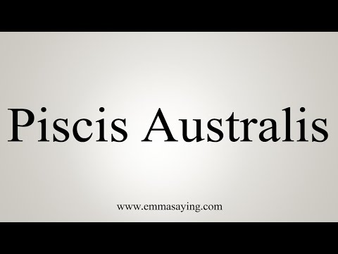 How To Pronounce Piscis Australis
