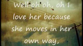 The Kooks- She Moves In Her Own Way. (Lyrics)