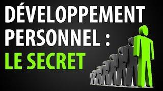 Le SECRET du Développement Personnel | 17 Clefs du Succès