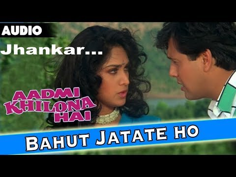 Bohat Jatate Ho Chah Hum Se-Jhankar-Alka...