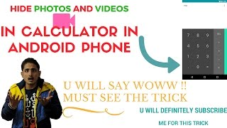 Hide Photos & Videos in Calculator App in Android | Amazing trick of android