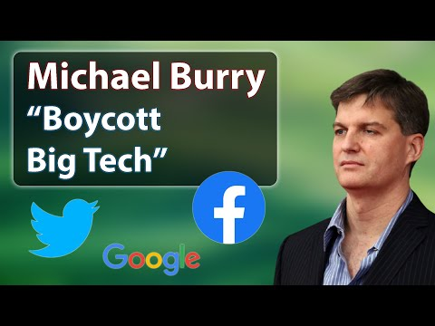 """Michael Burry: """"Boycott Big Tech"""" (over the Sussman indictment and data mining)"""