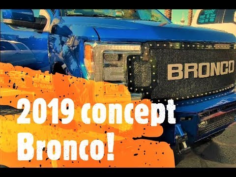 2019 Bronco concept vehicle at SEMA. Not made by Ford.