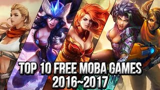 Top 10 Free MΟBA Games 2016~2017 | FreeMMOStation.com