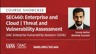 Course Showcase - SEC460: Enterprise and Cloud | Threat and Vulnerability Assessment