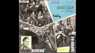 Eddie Barclay - La vie qui va- Un rien me fait chanter