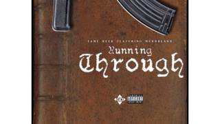 Fame Reek - Running Through (Feat. Murrrland)
