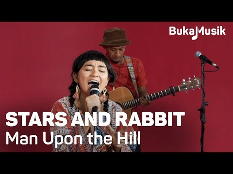 Stars and Rabbit - Man Upon the Hill (with Lyrics) | BukaMusik