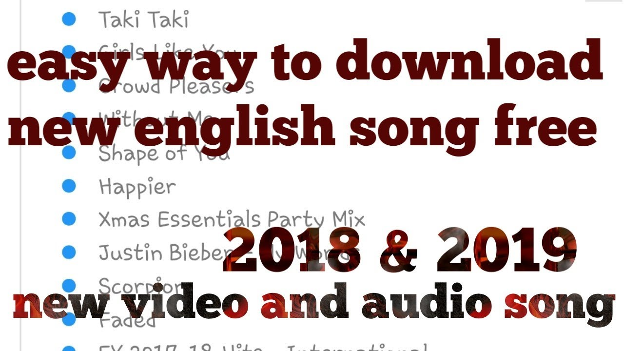 how to download new english song free 2018 & 2019