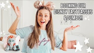 Booking Our Disney World Fast Passes & Seeing Dumbo!!