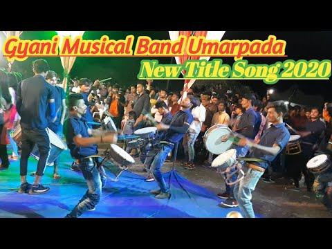 New Title Song 2020, Gyani Musical Band Umarpada. Fhd Video.