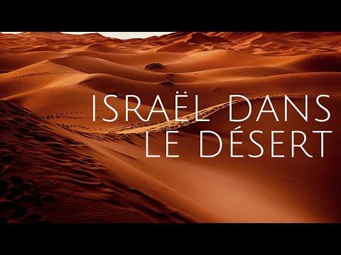 Explorons La Parole De Dieu - Exode - Partie 9 - Israël Dans Le Désert