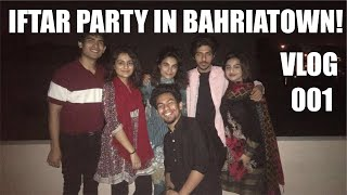 IFTAR PARTY AFTER LOCKDOWN-VLOG-BAHRIA TOWN