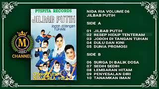 LAGU SEJUTA UMMAT, JILBAB PUTIH dalam ALBUM LENGKAP NIDA RIA VOLUME 06
