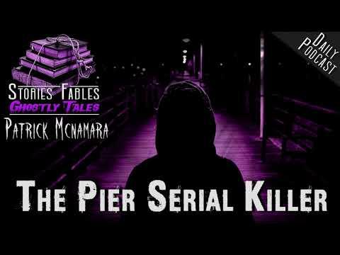 SERIAL KILLER STORY | The Pier Serial Killer | Horror Fiction | Murder | By Patrick Mcnamara ☕
