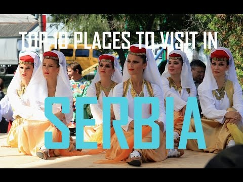 Top 10 Places To Visit in Serbia |  10 Tourism Attractions in Serbia | Travel Serbia