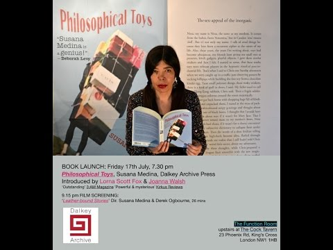 PHILOSOPHICAL TOYS, SUSANA MEDINA. LAUNCH @ THE FUNCTION ROOM