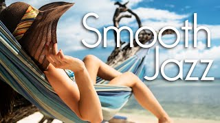 Super Relaxing Smooth Jazz ❤️ Smooth Jazz Saxophone to Soothe Your Soul