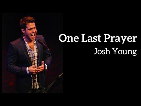 Josh Young  ONE LAST PRAYER KerriganLowdermilk