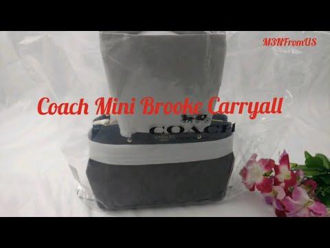 UnWrap New Coach Mini Brooke Carryall Satchel