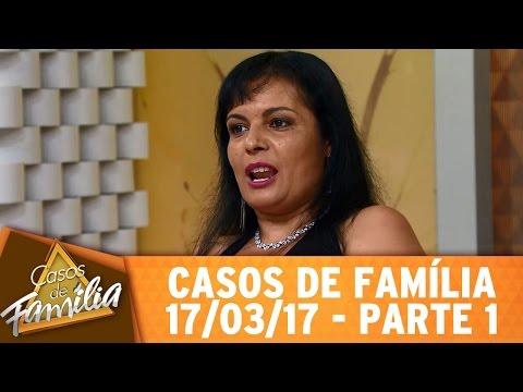 Casos De Família (17/03/17) - Meu Marido Me Trocou Por Um Homem - Parte 1
