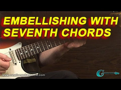RHYTHM GUITAR: Embellishing with Seventh Chords
