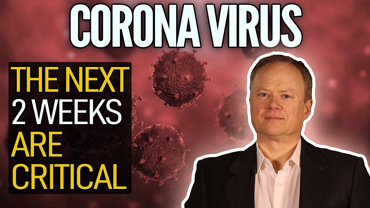 Coronavirus Pandemic: The Next Two Weeks Are Critical - Peak Prosperity