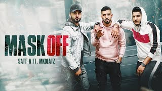 MASK OFF Satt A Ft. Deep Voice (Official ) MKBEATZ