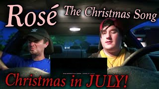 [BLACKPINK] ROSÉ - 'THE CHRISTMAS SONG (Nat King Cole)' COVER Reaction Christmas in July!