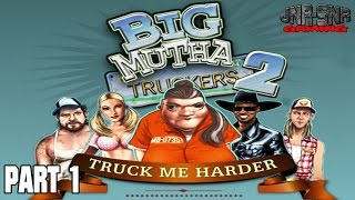 Let's Play Big Mutha Truckers 2 Part 1