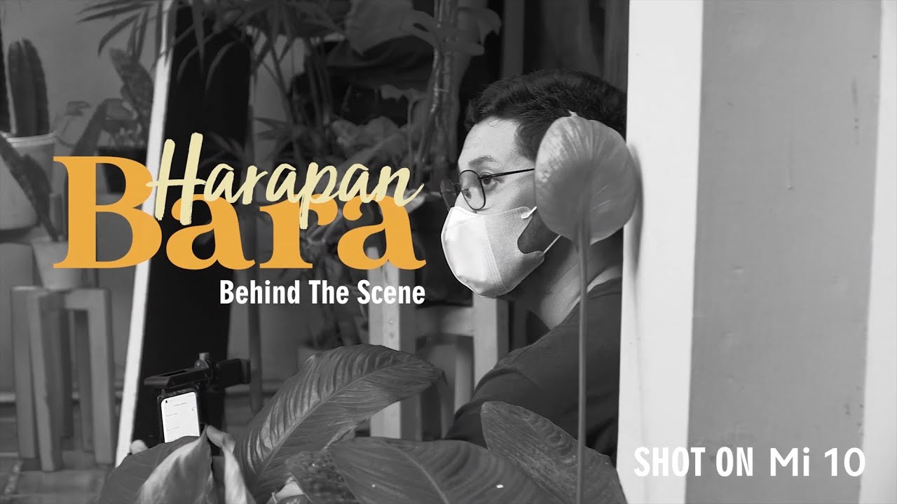 Behind The Scene Harapan Bara - Film Pendek dari Mi 10