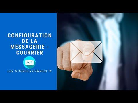 Configuration de la messagerie - Courrier