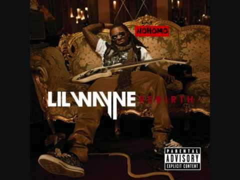 LiL Wayne - Ground Zero[Rebirth]