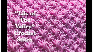 Lily of The Valley crochet stitch for fast and easy crochet baby blankets and more #132