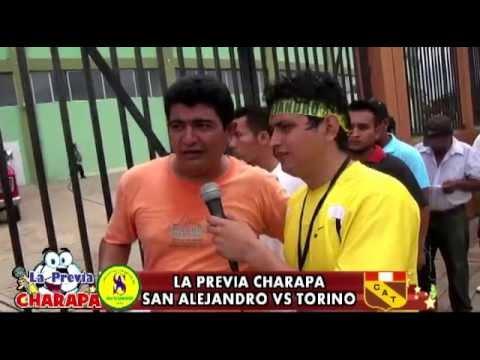 LA PREVIA CHARAPA SAN ALEJANDRO VS TORINO
